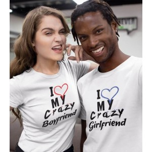 Tricouri Personalizate Cuplu - I love my crazy boyfriend/girlfriend - 89 RON - 1